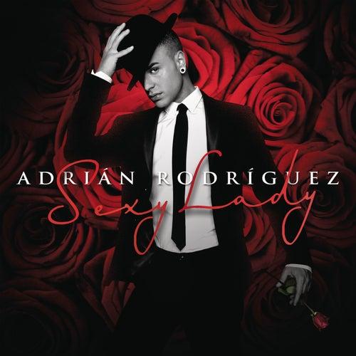 Sexy Lady de Adrian Rodriguez