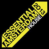 Essential Amsterdam 2013: House by Various Artists