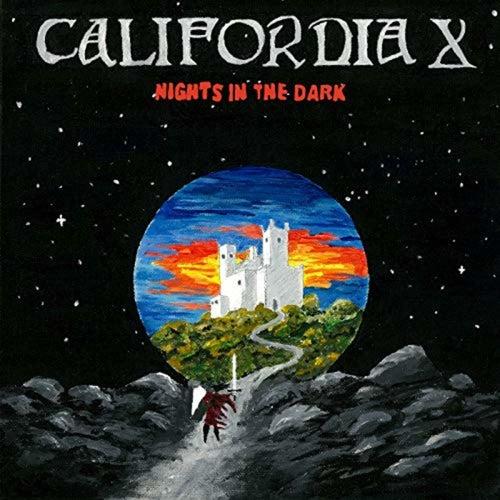 Nights In The Dark - Single by California X