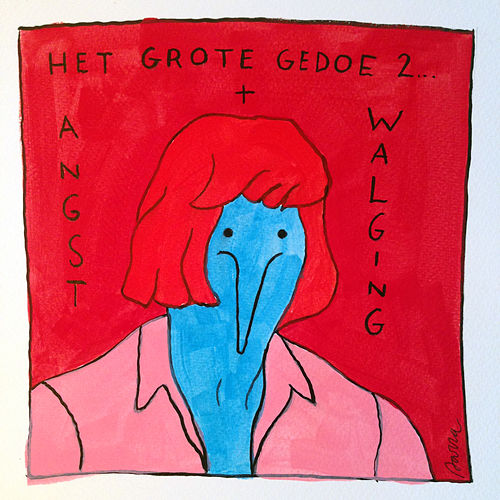 Play & Download Het Grote Gedoe 2: Angst & Walging by Faberyayo | Napster