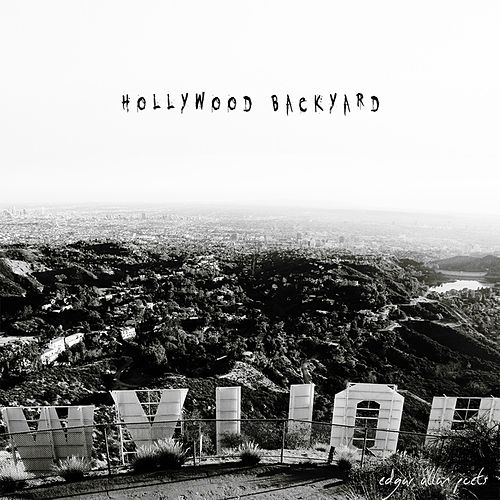 Play & Download Hollywood Backyard by Edgar Allan Poets | Napster