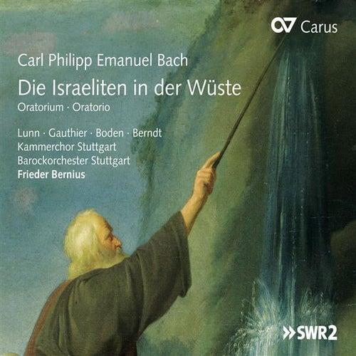 Play & Download C.P.E. Bach: Die Israeliten in der Wüste, Wq. 238, BR-CPEB D 1 by Barockorchester Stuttgart | Napster