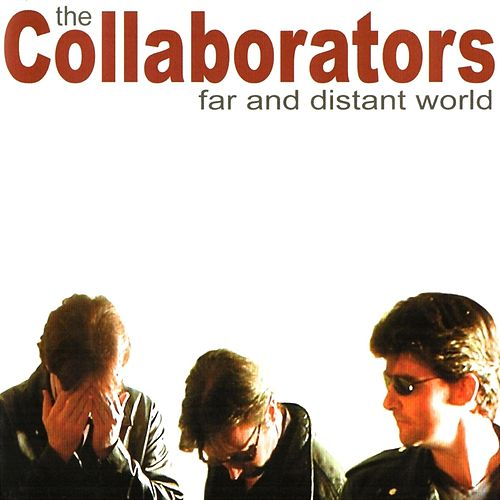 Far and Distant World di The Collaborators