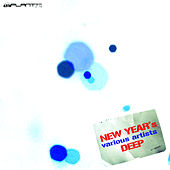 Play & Download New Year's Deep by Various Artists | Napster