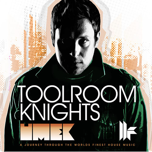 Toolroom Knights Mixed by Umek by Various Artists