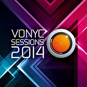 Play & Download VONYC Sessions 2014 by Various Artists | Napster