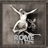 Play & Download Fester by Rome | Napster