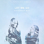 Let Me Go (Extended Mix) - Single by Rico