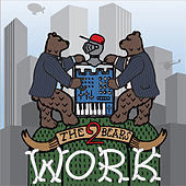 Work: The Remixes EP 2 by The 2 Bears