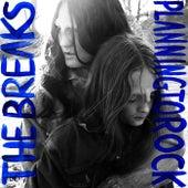 The Breaks (Remixes) by Planningtorock