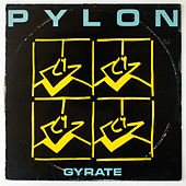 Play & Download Gyrate Plus by Pylon | Napster