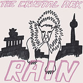 Play & Download Rain (Remixes) by The Crystal Ark | Napster