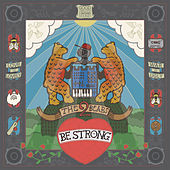 Play & Download Be Strong by The 2 Bears | Napster