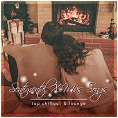 Play & Download Sentimental X-Mas Songs (Top Chillout & Lounge) by Various Artists | Napster