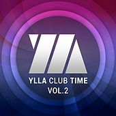 Ylla Club Time, Vol. 2 - EP by Various Artists