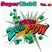 Superclub, Vol. 11 by Various Artists