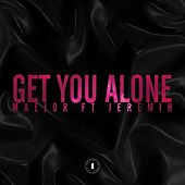 Play & Download Get You Alone (Featuring Jeremih) by Maejor | Napster