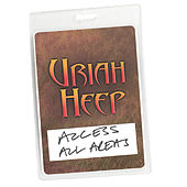 Play & Download Access All Areas - Uriah Heep Live (Audio Version) by Uriah Heep | Napster