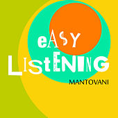 Play & Download Easy Listening Vol. 2 by Mantovani | Napster