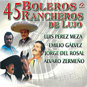 Play & Download Boleros Rancheros de Lujo by Various Artists | Napster