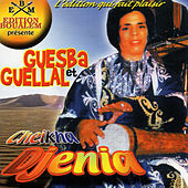 Play & Download Guesba et Guellal by Cheikha Djenia | Napster