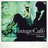 Play & Download Vintage Café: Lounge & Jazz Blends (Special Selection), Pt. 5 by Various Artists | Napster