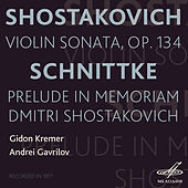 Shostakovich: Violin Sonata - Schnittke: Prelude in Memoriam Dmitri Shostakovich by Various Artists