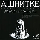 Schnittke: Concerto for Mixed Chorus by Elena Dof-Donskaya
