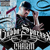 The Charm by Bubba Sparxxx