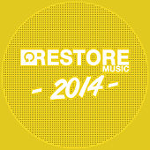 Restore 2014 by Various Artists