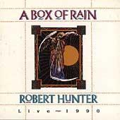 Play & Download A Box Of Rain by Robert Hunter | Napster