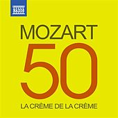 Play & Download La crème de la crème: Mozart by Various Artists | Napster