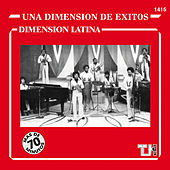 Una Dimension De Exitos by Dimension Latina