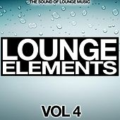 Play & Download Lounge Elements Vol. 4 (The Sound of Lounge Music) by Various Artists | Napster