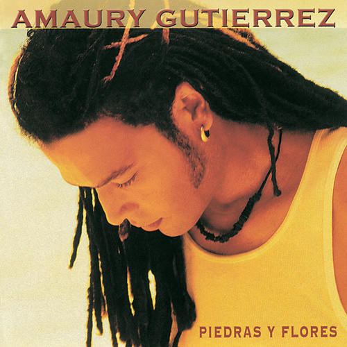 Play & Download Piedras Y Flores by Amaury Gutierrez | Napster