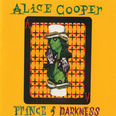Play & Download Prince Of Darkness by Alice Cooper | Napster