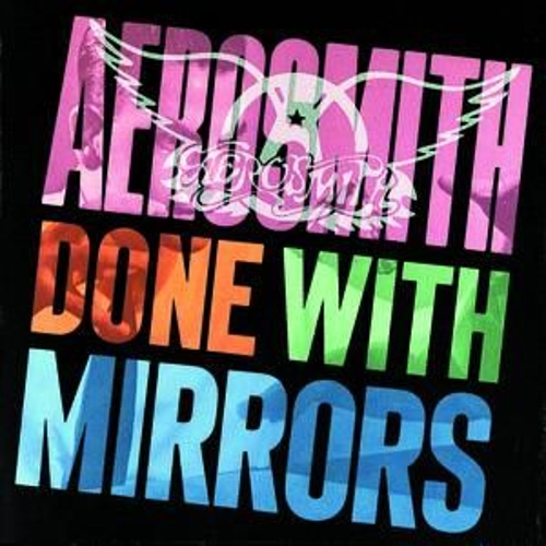 Done With Mirrors by Aerosmith