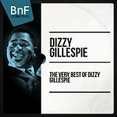 The Very Best of Dizzy Gillespie von Dizzy Gillespie