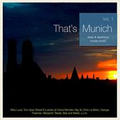 Play & Download That's Munich, Vol. 1 (Deep & Electronic House Music) by Various Artists | Napster