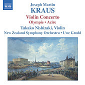 Play & Download KRAUS: Concerto for Violin and Orchestra, Olympie Overture/Azire by Takako Nishizaki | Napster