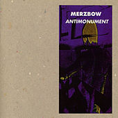 Antimonument by Merzbow