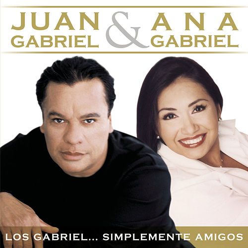 Play & Download Los Gabriel...Simplemente Amigos by Various Artists | Napster
