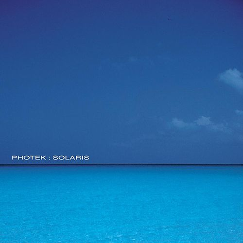Solaris by Photek