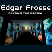 Play & Download Beyond The Storm by Edgar Froese | Napster