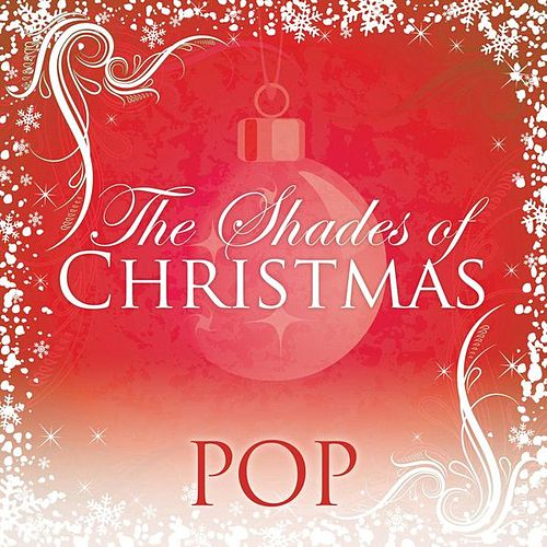 Play & Download Shades Of Christmas: Pop by Various Artists | Napster