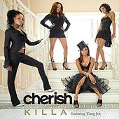Play & Download Killa featuring Yung Joc by Cherish | Napster