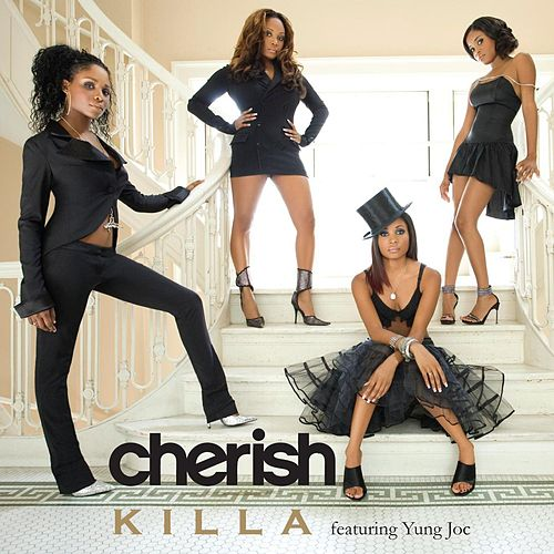 Killa featuring Yung Joc by Cherish