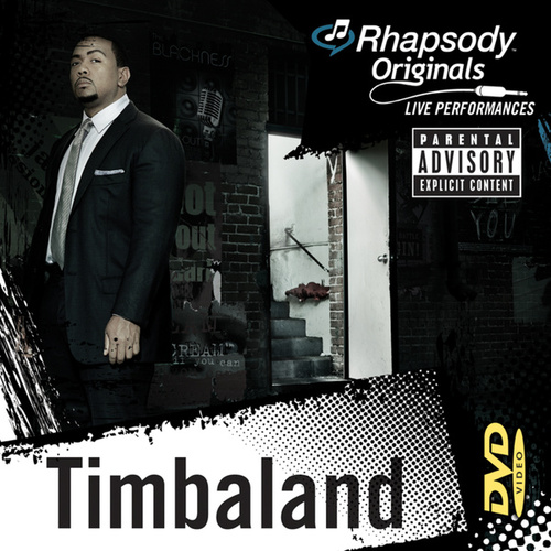 Play & Download Rhapsody Originals by Timbaland | Napster