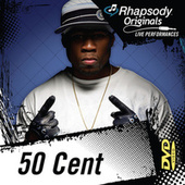 Play & Download Rhapsody Originals by 50 Cent | Napster