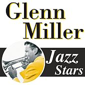 Play & Download Glenn Miller, Jazz Stars by Glenn Miller | Napster